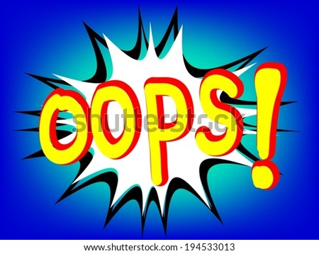 oops! Comic Speech with boom on the background - stock vector
