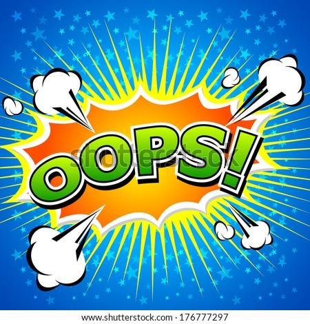 Oops! - Commic Speech Bubbel, Cartoon  - stock vector
