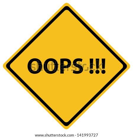 Oops Road Sign - stock vector