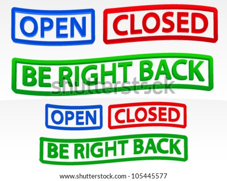 Open / Closed / Be right back Messages - stock vector