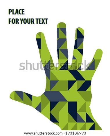 Open hand silhouette on green triangles background. - stock vector