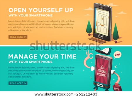 Open yourself up with your smartphone. Manage your time with your smartphone. Vector flat banners set. - stock vector