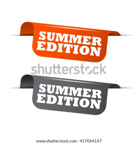 Orange and gray vector illustration isolated sticker banner summer edition two versions. This element is well adapted to web design. - stock vector