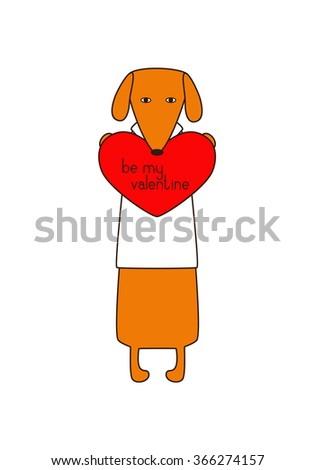 Orange colored brown contoured dachshund in white shirt standing on hind legs with dissolved forelegs, holding red heart with lettering be my valentine. Declaration of love. Flat style illustration - stock vector