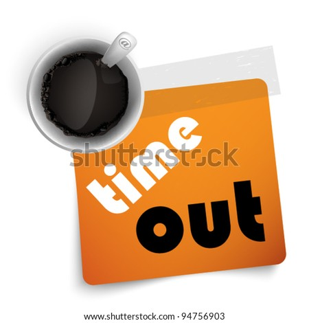 Orange label with coffee - time out - stock vector