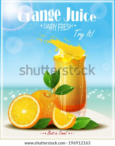 Oranges fruits with green leaves, slices and juice. Realistic vector illustration. Fresh ripe oranges. - stock vector