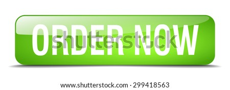 order now green square 3d realistic isolated web button - stock vector
