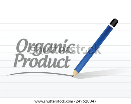 organic product message sign illustration design over a white background - stock vector