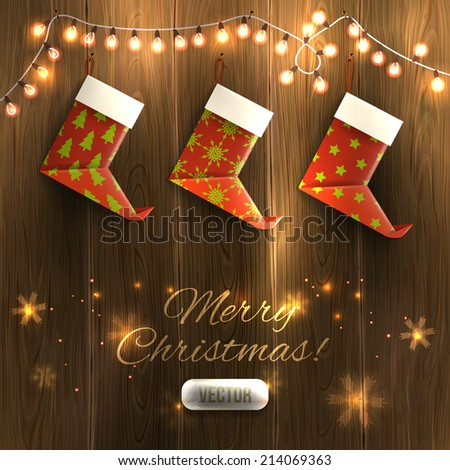Origami Xmas boots and garland on wooden texture, Christmas illustration. Vector, eps10, editable. - stock vector