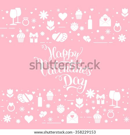 """Original hand lettering """"Happy Valentine's day"""" with Valentine's day symbols. Template of Valentine's day poster, icon, Valentine's day greeting card, Valentine's day print and web projects. - stock vector"""