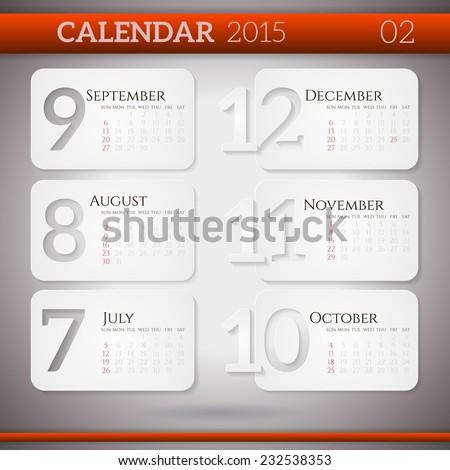 Original Paper Illustration of Calendar 2015. July, August, September, October, November, December - six months of new year.  - stock vector