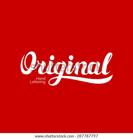 Original word hand lettering. Handmade vector calligraphy - stock vector