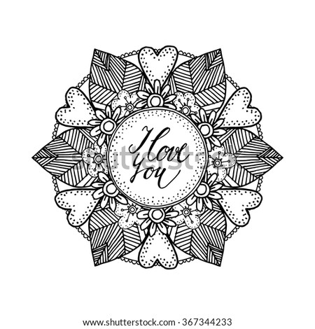 Ornamental Valentines day or wedding card with hand drawn zentangle inspired mandala, love concept, line art, black white vector illustration  - stock vector