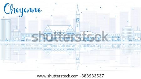 Outline Cheyenne skyline with blue buildings and reflections. Vector illustration. Business travel and tourism concept with place for text. Image for presentation, banner, placard and web site. - stock vector