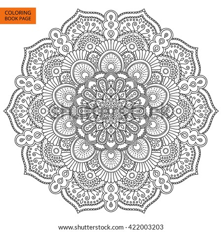 Outline Mandala for coloring book. Decorative round ornament. Anti-stress therapy pattern. Weave design element. Yoga logo, background for meditation poster. Unusual flower shape. Oriental vector. - stock vector