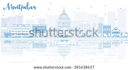 Outline Montpelier skyline with blue buildings and reflections. Vector illustration. Business travel and tourism concept with place for text. Image for presentation, banner, placard and web site. - stock vector