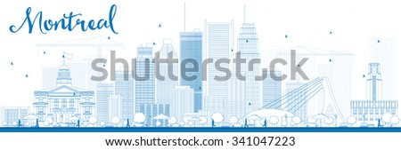 Outline Montreal skyline with blue buildings. Vector illustration. Business travel and tourism concept with modern buildings. Image for presentation, banner, placard and web site. - stock vector