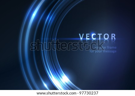 Overlying semitransparent ring segments with light effects form a blue glowing circular frame on dark background giving it a neon effect. Space for your message. Eps10. - stock vector