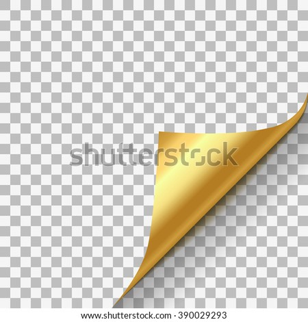 Page curl with shadow on blank sheet of paper. Gold yellow metallic paper sticker. Element for advertising message isolated on transparent background. Vector illustration for your design and business - stock vector