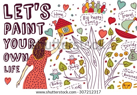 Paint life art hand draw woman dreams. Young woman paintings your dreams. Ink hand drawn color vector illustration. EPS8. - stock vector