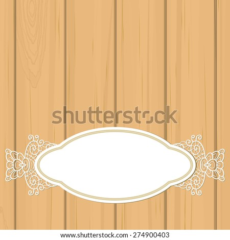 Pale orange wooden background with blank retro label and lace - stock vector