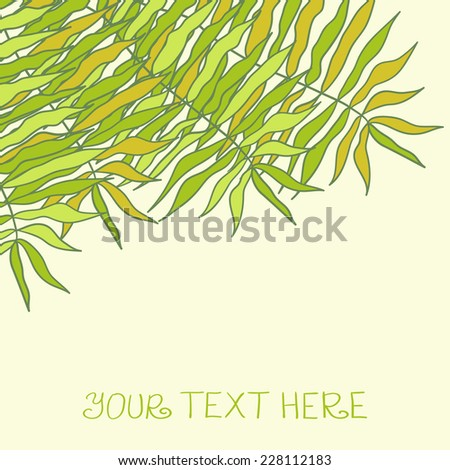 Palm tree leaves with a place for your text. Elegant  jungle card design. - stock vector