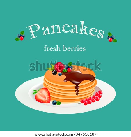 pancakes with chocolate and berries, vector graphics - stock vector