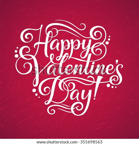 Paper inscription Happy Valentine's Day! Valentines day lettering background - stock vector