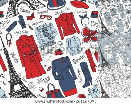 Paris Fashion.Clothing , accessories Hand drawing  seamless pattern,background,wallpaper set.Fashion wear.Doodle Vector illustration in sketch style.French Inscriptions Hello,fashion,shop,Eiffel tower - stock vector