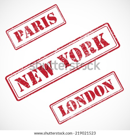 Paris, New York, London - collection of VECTOR rubber stamps isolated on white background. - stock vector