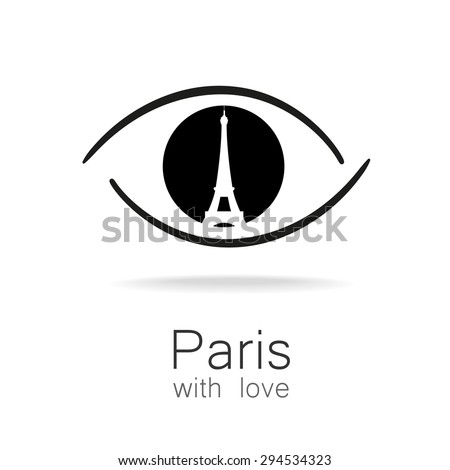 Paris with love - an idea for a design template sign. Silhouette of Eiffel Tower in the reflection eyes. - stock vector