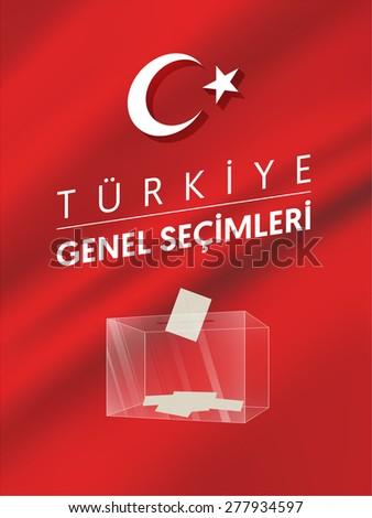 Parliamentary elections in Turkey 2015. English: Turkey General Elections. Ballot Box - Turkish Flag Symbol Vector - stock vector