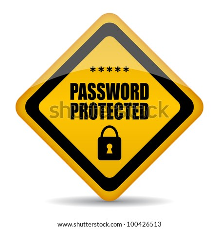 Password protected sign, eps10 illustration - stock vector