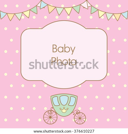 Pastel pink colour retro polka dot background with frame for text or photo, multicolored buntings garlands and carriage. Vector illustration. Can use as baby arrival card or photo frame - stock vector
