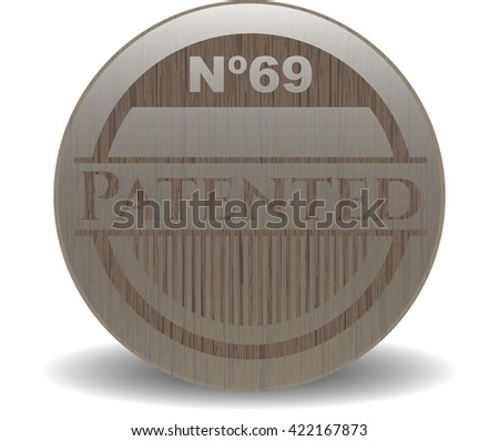 Patented realistic wooden emblem - stock vector