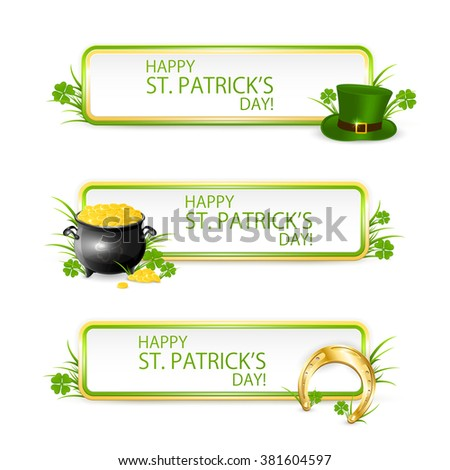 Patrick's Day banners with green hat of leprechaun, golden horseshoe, clover and pot of gold, illustration. - stock vector
