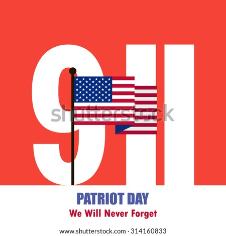 Patriot Day September 11, 2001 background. We Will Never Forget. Vector illustration. - stock vector