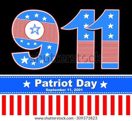 Patriot Day USA. September 11, 2001.  Vector Illustration - stock vector