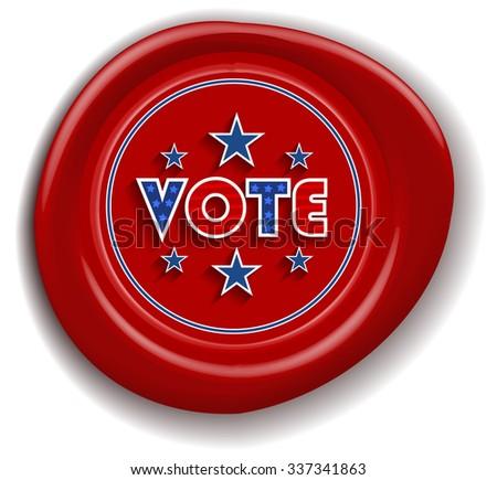 Patriotic Vote Sign Red Wax Seal (ESP10 Vector) - stock vector
