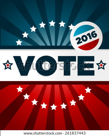 Patriotic 2016 voting poster with banner and button - stock vector