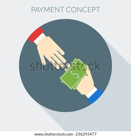 Payment concept. Hand giving money to other hand. Flat design style vector illustration - stock vector
