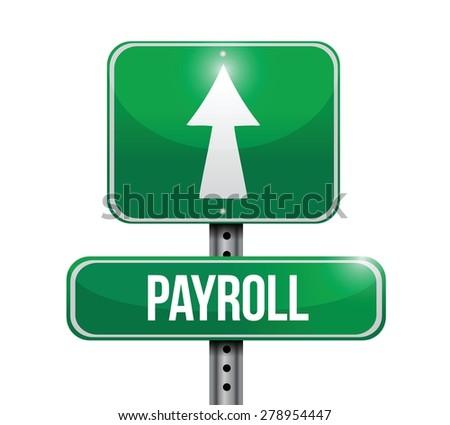 payroll road sign concept illustration design over white - stock vector