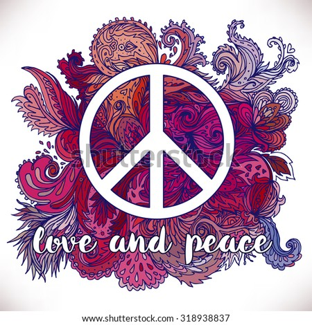 Peace Hippie Symbol over decorative ornate background.  Freedom, spirituality, occultism, textiles art. Vector illustration for t-shirt print isolated on white  background. - stock vector