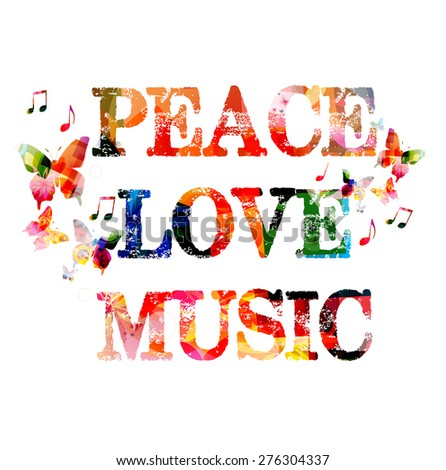 Peace, love, music colorful inscription - stock vector