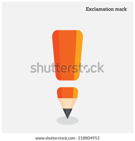 Pencil exclamation mark on background. Education concept. Vector illustration - stock vector