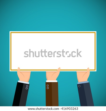People hold in hands a sign. Pickets and demonstrations. Advertising and Marketing. Stock vector illustration. - stock vector