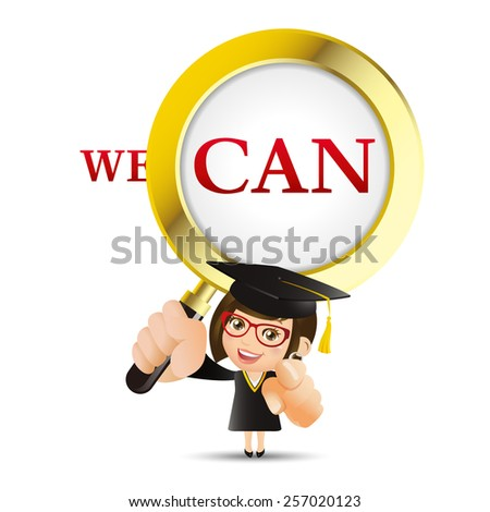 People Set - Education - Graduate student. Woman. We can and magnifying glass - stock vector