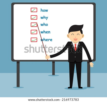 person and check list with various questions ( where?, who?, why?, when?, how?)  - stock vector