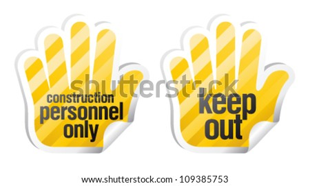 Personnel only, keep out. Danger stickers in form of palm - stock vector