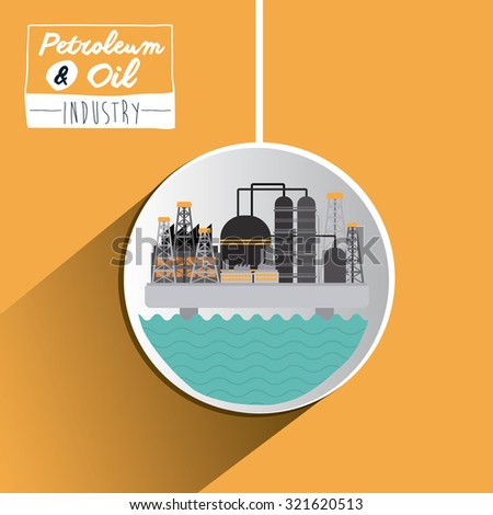 Petroleum and Oil concept with industry icons  design, vector illustration eps 10 - stock vector